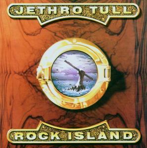 Jethro Tull - Rock Island-Remaster