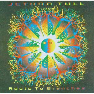 Jethro Tull - Roots To Branches-Remaster