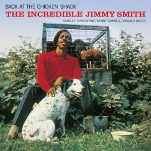 Jimmy Smith - Back At the Chicken Shack (Reissue)