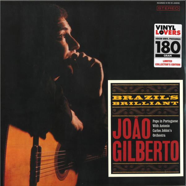 Joao Gilberto - Brazil's Brilliant Joao Gilberto (Reissue)