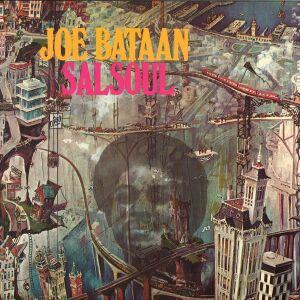 Joe Bataan - SalSoul (2LP Reissue)