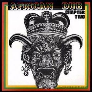 Joe Gibbs & The Professionals - African Dub Chapter Two (40th Anniv Edition)