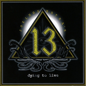 Joel Hoekstra's 13 - Dying To Live