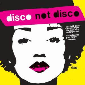 Joey Negro & Sean P / Various Artists - Disco Not Disco (3LP Reissue)