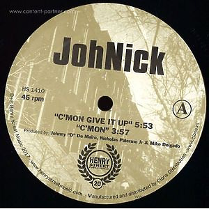 JohNick - C'mon Give It Up