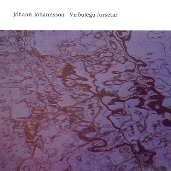 Johann Johannsson - Virdulegu Forsetar (2LP)