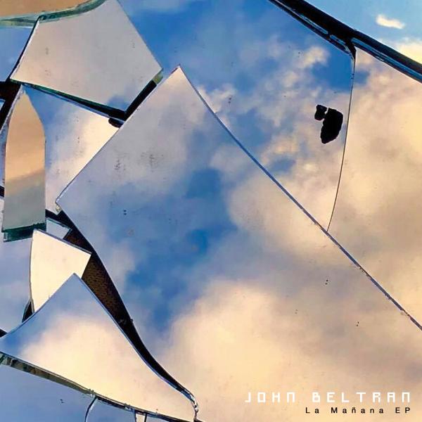 John Beltran - La Mañana EP