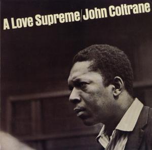 John Coltrane - A Love Supreme (LP Reissue)