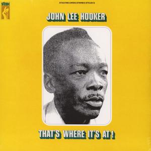 John Lee Hooker - That's Where It's At! (Ltd. Edition LP Reissue)