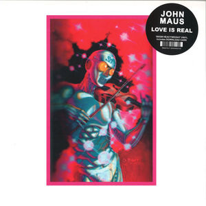 John Maus - Love Is Real (Reissue LP+MP3)