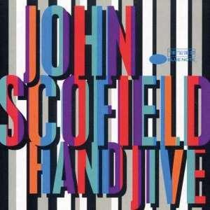 John Scofield - Hand Jive (180g reissue 2019)
