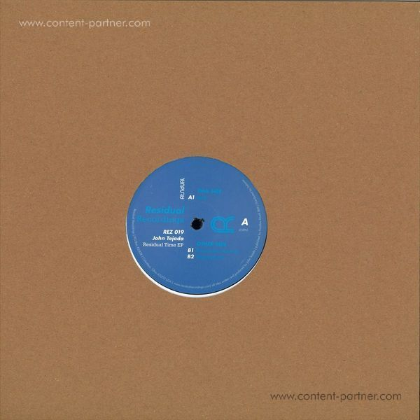 John Tejada - Residual Time EP (Back)