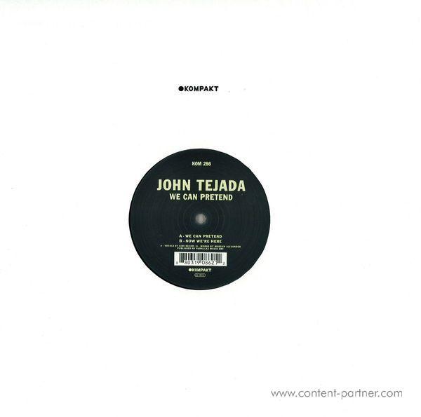 John Tejada - We Can Pretend
