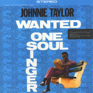 Johnnie Taylor - Wanted One Soul Singer (180g LP)