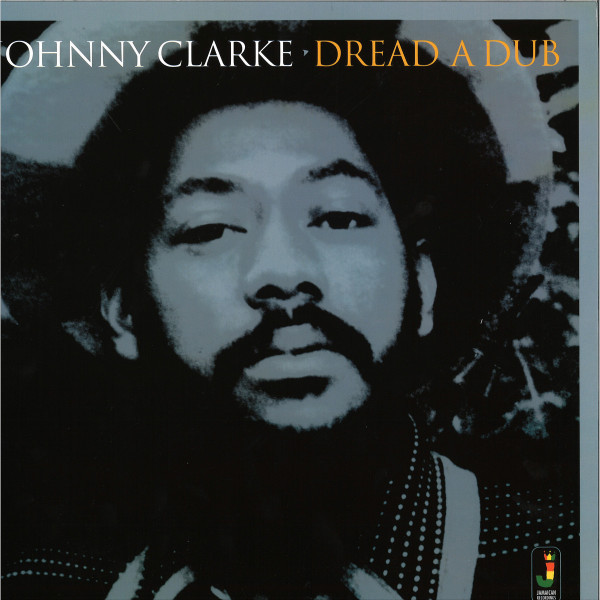 Johnny Clark - Dread A Dub