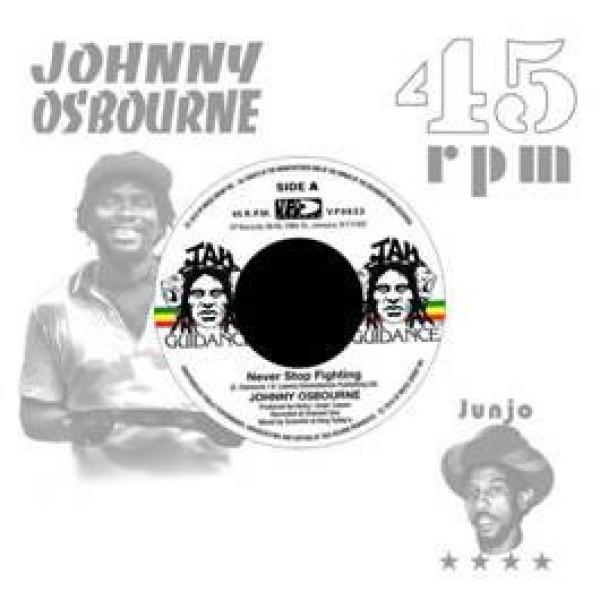 Johnny Osbourne / Roots Radics - Never Stop Fighting / Dangerous Match Six