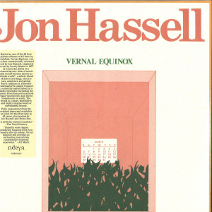 Jon Hassell - Vernal Equinox (Remstered LP+MP3)