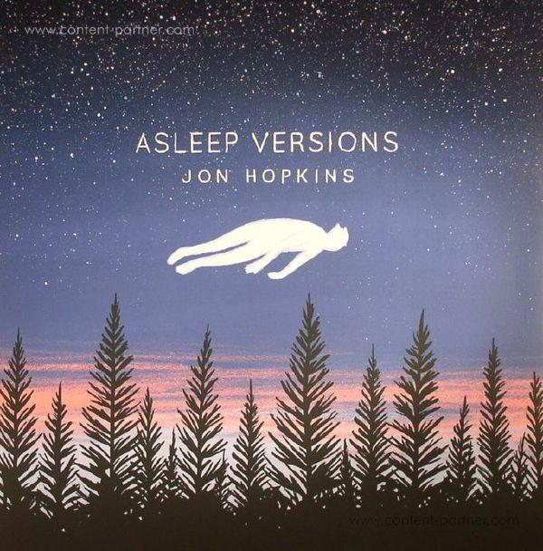 Jon Hopkins - Asleep Versions (EP)