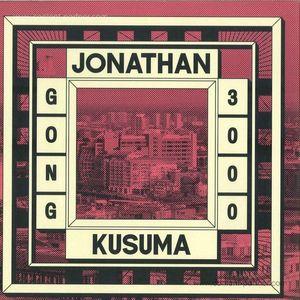 Jonathan Kusuma - Gong 3000 Ep