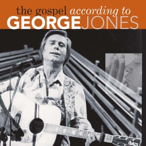 Jones,George - The Gospel According To George Jones