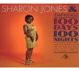 Jones,Sharon & The Dap-Kings - 100 Days,100 Nights
