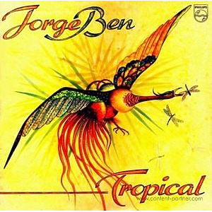 Jorge Ben - Tropical (LP)