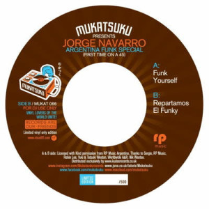 Jorge Navarro - First Time On A 45: Argentina Funk Special