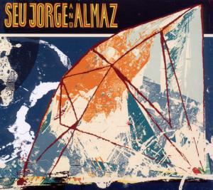 Jorge,Seu And Almaz - Seu Jorge And Almaz (EU Version)