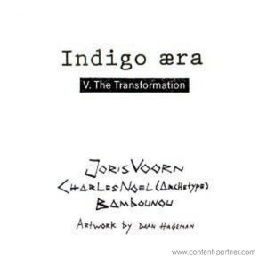 Joris Voorn / Archetype / Bambounou - The Transformation