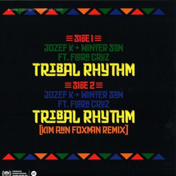 Josef K & Winter Son Feat. Flora Cruz - Tribal Rhythm (+Remix by Kim Ann Foxman) (Back)