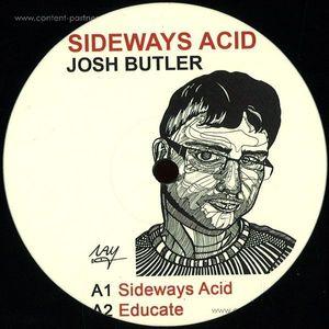 Josh Butler - Sideways Acid