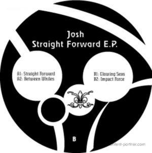 Josh - Straight Forward Ep
