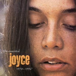 Joyce - The Essential Joyce 1970-1996