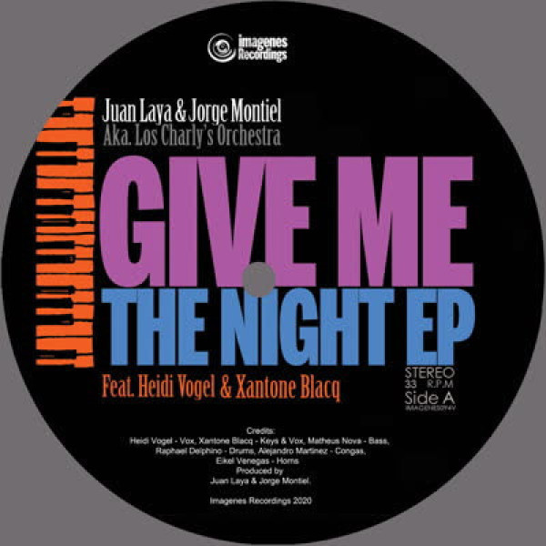 Juan Laya, Jorge Montiel & Los Charly's Orchestra - Give Me the Night EP (7