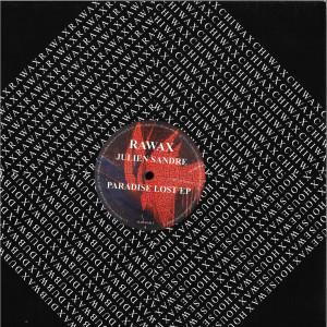 Julien Sandre - Paradise Lost EP