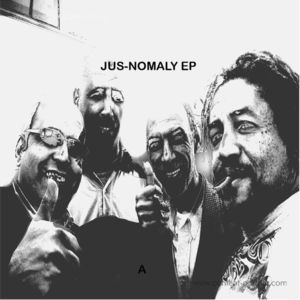 Jus-ed - Jus-Nomaly EP