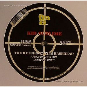 KID SUBLIME - RETURN OF THE BASEHEAD