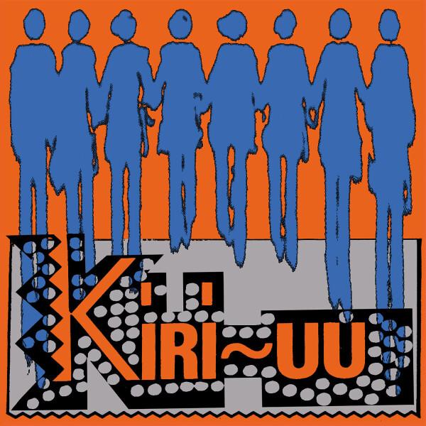 KIRI-UU - CREAK-WHOOSH