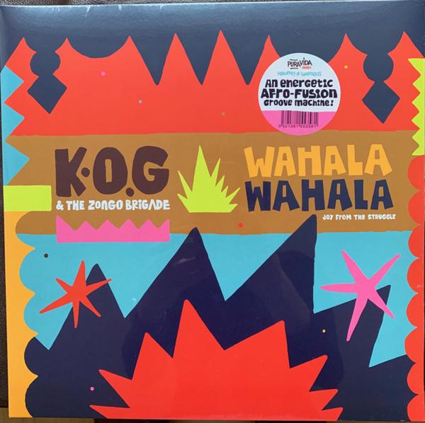 K.O.G AND THE ZONGO BRIGADE - WAHALA WAHALA