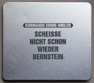 KOMMANDO SONNE-NMILCH - Scheisse Nicht Schon Wieder Bernstein (l