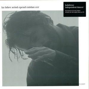 Kalabrese - Independent Dancer (2LP+MP3 Repress)