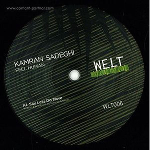 Kamran Sadeghi - Feel Human (Vinyl Only)