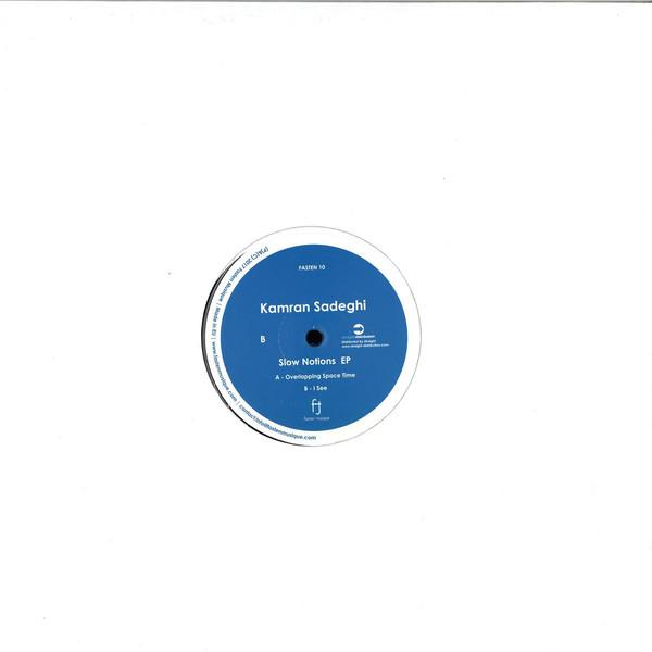 Kamran Sadeghi - Slow Notions Ep (Back)
