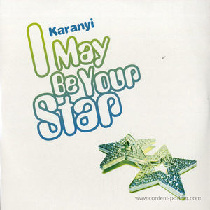 Karanyi - i may be your star