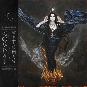 Karyn Crisis' Gospel Of The Witches - Salem's Wounds  (Ltd.Edt.)