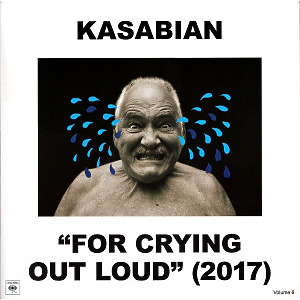 Kasabian - For Crying Out Loud (180g LP, Gatefold +CD)
