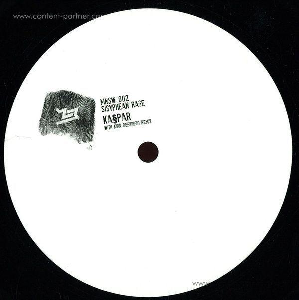 Kaspar - Sisyphean Rage, Kirk Degiorgio Remix