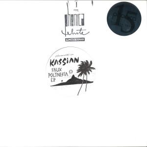 Kassian - Faux Polynesia EP