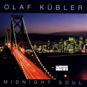 K�bler,Olaf - Midnight Soul