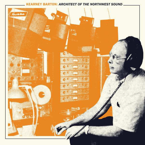 Kearney Barton - Architect of the Northwest Sound (Green Vinyl)